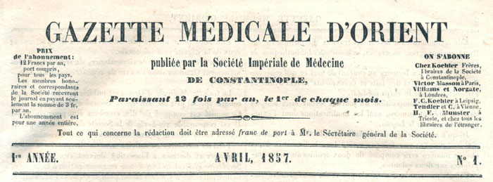 <strong>Figure 2.</strong> 1 <sup>st</sup> issue of <i>Gazette Médicale d'Orient</i>; available in SALT Archives.